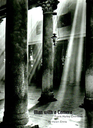 Man with a camera: Frank Hurley overseas