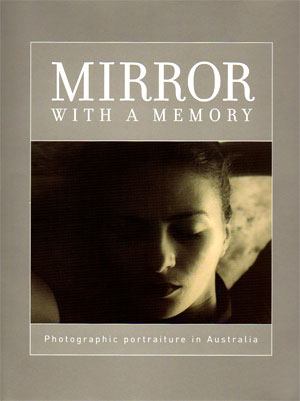 Mirror with a memory: photographic portraiture in Australia