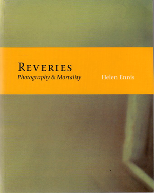 Reveries: Photography & Mortality